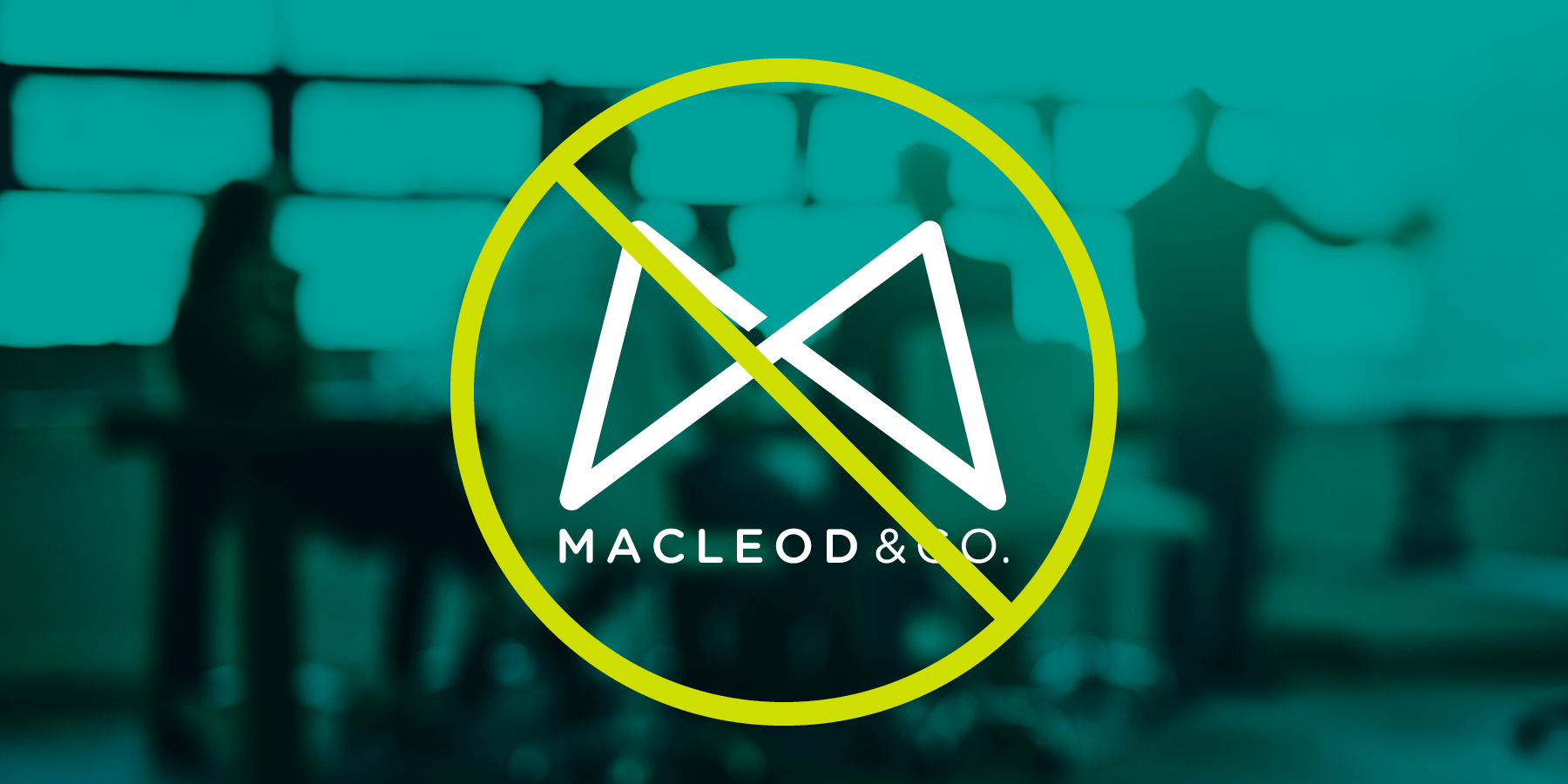 5 Reasons Not To Work With Macleod & Co.
