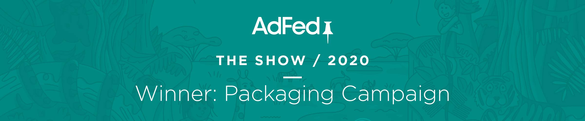 adfed award winning packaging campaign